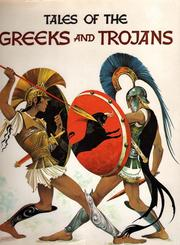 Cover of: Tales of the Greeks and Trojans