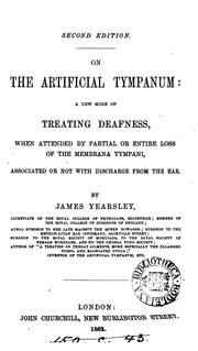 Cover of: On the artificial tympanum: a new mode of treating deafness