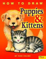 Cover of: How to draw puppies & kittens | Ron Zalme