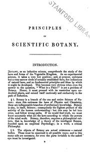 Cover of: Principles of Scientific Botany; Or, Botany as an Inductive Science
