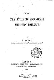 Cover of: Over the Atlantic and Great Western Railway | Patrick Barry