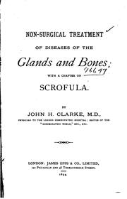 Cover of: Non-surgical Treatment of Diseases of the Glands and Bones: with a chapter on scrofula