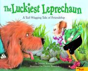 Cover of: The Luckiest Leprechaun: A Tail Wagging Tale of Friendship
