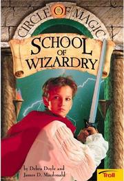 Cover of: School of Wizardry (Circle of Magic, Book 1) | Debra Doyle