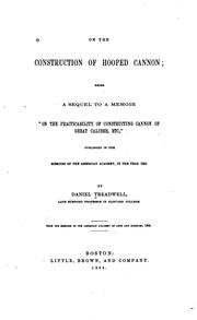 "Cover of: On the Construction of Hooped Cannon: Being a Sequel to a Memoir ""On the Practicability of .."
