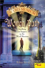 Cover of: The Woven Path Wyrd Museum Book 1 | Robin Jarvis