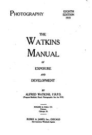 Cover of: Photography...: The Watkins Manual of Exposure and Development