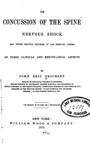 Cover of: On Concussion of the Spine, Nervous Shock and Other Obscure Injuries of the Nervous System in ..