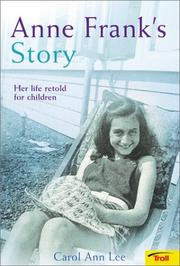 Anne Frank's Story by Carol Ann Lee