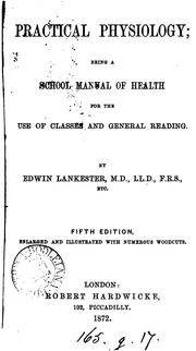 Cover of: Practical physiology; being a school manual of health