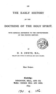 Cover of: On the early history of the doctrine of the Holy Spirit, with especial reference to the ..