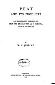 Cover of: Peat and Its Products: An Illustrated Treatise on Peat and Its Products Ans ..