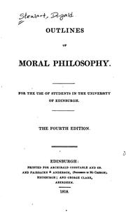 Cover of: Outlines of Moral Philosophy: For the Use of Students in the University of Edinburgh