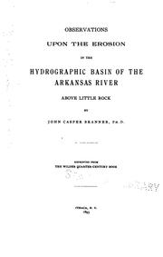 Cover of: Observations Upon the Erosion in the Hydrographic Basin of the Arkansas River: Above Little Rock