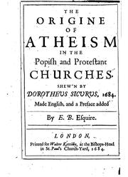 Cover of: The Origine of Atheism in the Popish and Protestant Churches | Thomas Crenius