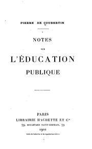 Cover of: Notes sur l'éducation publique