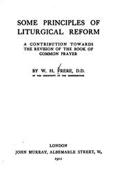 Cover of: Some Principles of Liturgical Reform: A Contribution Towards the Revision of ..