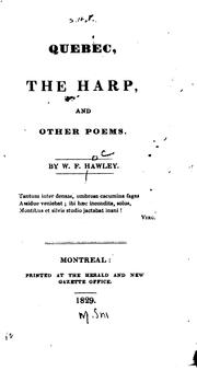 Cover of: Quebec, The Harp, and Other Poems | William Fitz Hawley