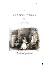 Cover of: The Select Works of Mrs. Ellis ... | Sarah Stickney Ellis