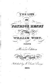 Cover of: Sketches of the Life and Character of Patrick Henry | William Wirt