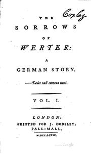 Cover of: The Sorrows of Werter: A German Story | Johann Wolfgang von Goethe
