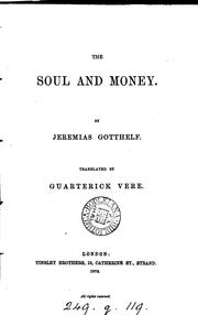 Cover of: The soul and money, by Jeremias Gotthelf, tr. by G. Vere