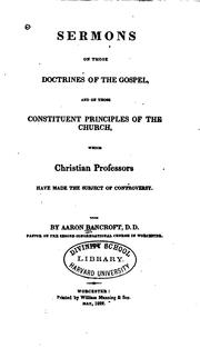 Cover of: Sermons on Those Doctrines of the Gospel, and on Those Constituent ..