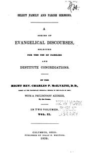 Cover of: Select Family and Parish Sermons: A Series of Evangelical Discourses, Selected for the Use of ..