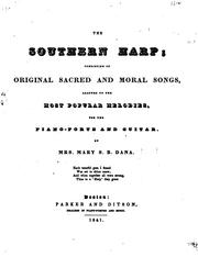 Cover of: The Southern Harp: Consisting of Original Sacred and Moral Songs Adapted to the Most Popular ..