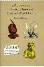 A concise natural history of East and West Florida by Bernard Romans