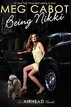 Cover of: Being Nikki (Airhead #2)