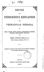 Cover of: Report on indigenous education and vernacular schools in Agra, Aligarh [&c.], by H.S. Reid |