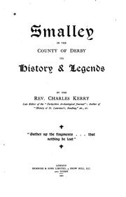 Cover of: Smalley in the County of Derby: Its History and Legends