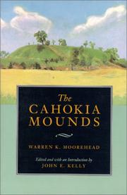 Cover of: The Cahokia Mounds (Classics In Southeastern Archaeology)