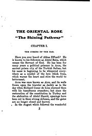 Cover of: The Oriental Rose: Or, The Teachings of Abdul Baha which Trace the Chart of ... |