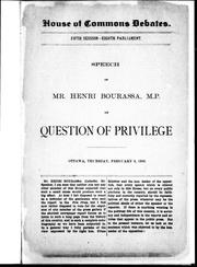 Cover of: Speech of Henri Bourassa, M.P. on the question of privilege