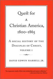 Cover of: Quest for a Christian America, 1800-1865 | David Harrell Jr