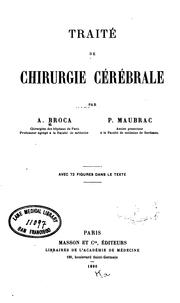 Cover of: Traité de chirurgie cérébrale | Auguste Broca
