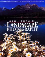 Cover of: John Shaw's landscape photography