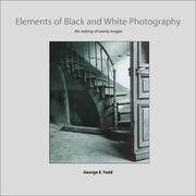 Elements of Black and White Photography