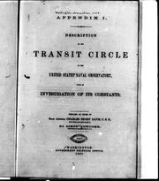 Cover of: Description of the transit circle of the United States Naval Observatory: with an investigation of its constants