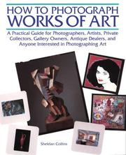 Cover of: How to photograph works of art | Sheldan Collins