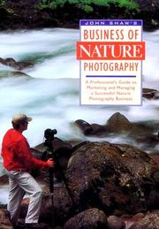 Cover of: John Shaw's business of nature photography
