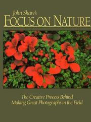 Cover of: John Shaw's focus on nature