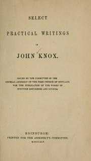 Cover of: Select practical writings of John Knox