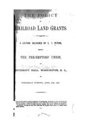 Cover of: The Policy of Railroad Land Grants |