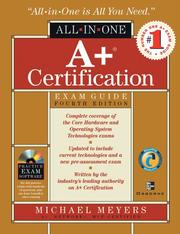Cover of: A+ Certification All-in-One Exam Guide, 4th Edition | Michael Meyers
