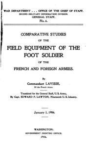 Cover of: Comparative Studies of the Field Equipment of the Foot Soldier of the French and Foreign Armies |