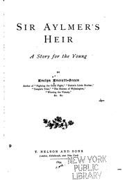 Cover of: Sir Aylmer's Heir: A Story for the Young