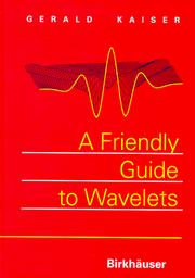 Cover of: A friendly guide to wavelets | Kaiser, Gerald.